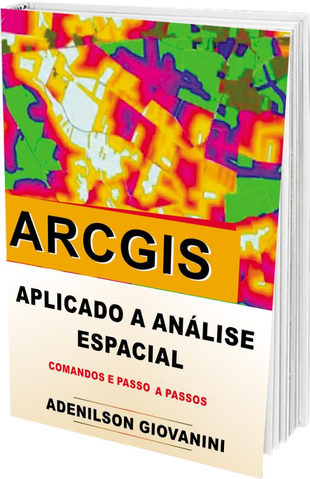 Bônus 3 - Apostila Arcgis Aplicado A Análise Espacial